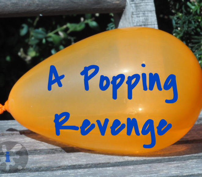 A Popping Revenge: Microfiction